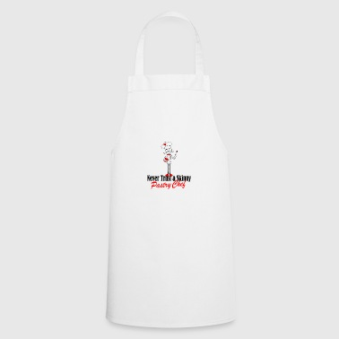 skinny pastry chef - Cooking Apron