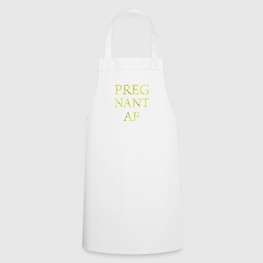 Pregnancy Pregnant Gift Mother Pregnant - Cooking Apron