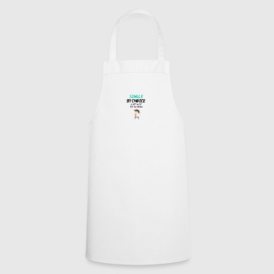 Single by choice - Cooking Apron