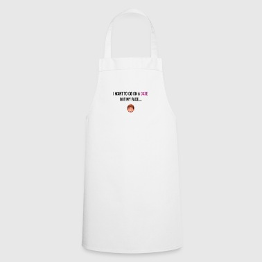 I want to go on a date - Cooking Apron
