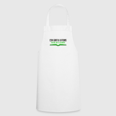 Congratulations, You're Not Illiterate! - Cooking Apron