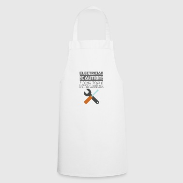 Electrician: Electrician. Caution! Flying Tools & - Cooking Apron