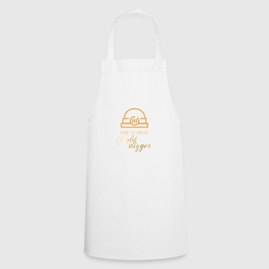 Mining: The literal Gold Digger - Cooking Apron