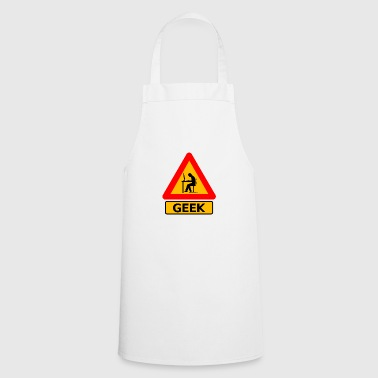 Geek - Sign - Cooking Apron