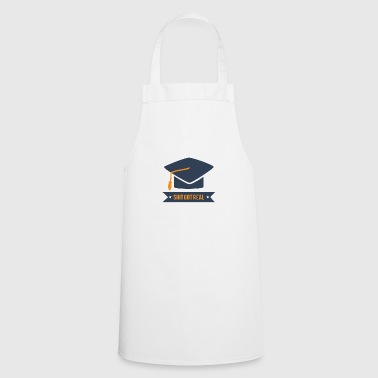 High School / Graduation: Shit Got Real - Cooking Apron