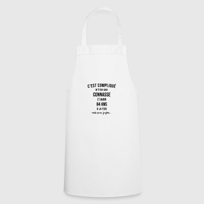 Connasse and 84 ANS at the time - Cooking Apron