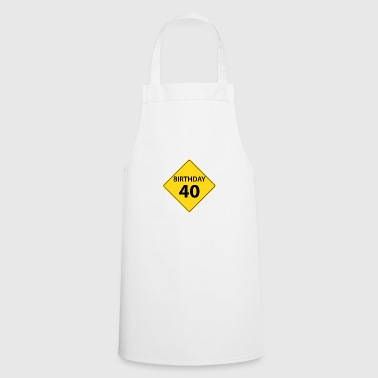 Motive shield birthday 40 40 - Cooking Apron