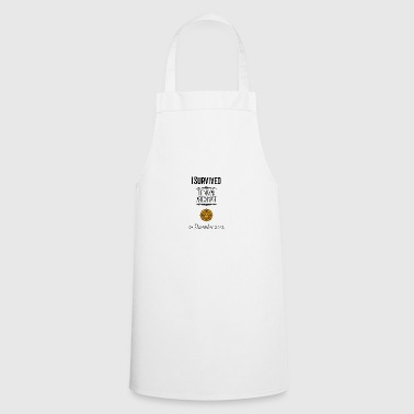 I survived the Mayan Apocalypse - Cooking Apron