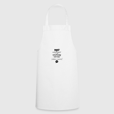 Most intelligent person in the world - Cooking Apron