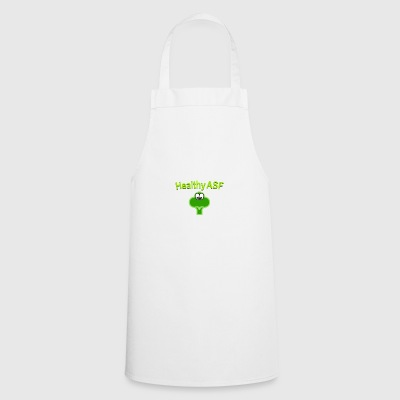 Healthy as fuck - Cooking Apron
