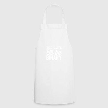 Too cute to be binary white - Cooking Apron
