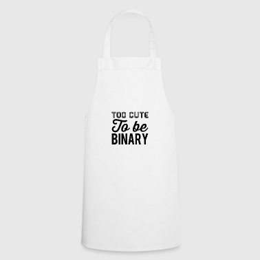 Too cute to be binary - Cooking Apron