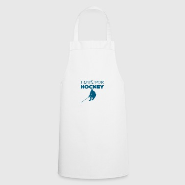 Hockey: I live for hockey - Cooking Apron