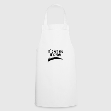 Beauty / MakeUp: It's Not You. It's Your Brow - Cooking Apron