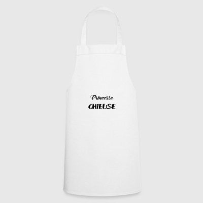 Princess chieuse - Cooking Apron