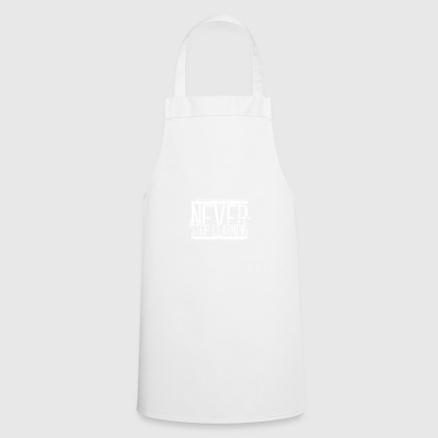 NeverStop Learning Alt Weiss 001 AllroundDesigns - Cooking Apron