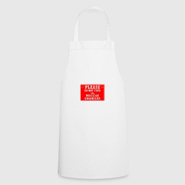 nuclear engineers - Cooking Apron