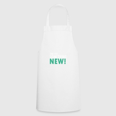 Time for something new - Cooking Apron
