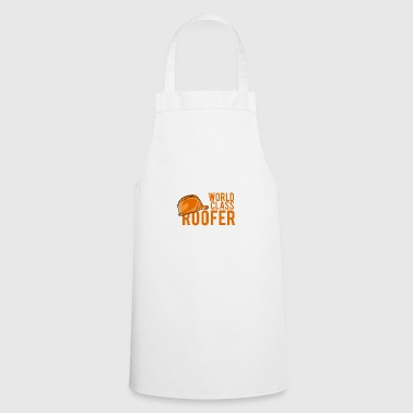 Roofing: World Class Roofer - Cooking Apron