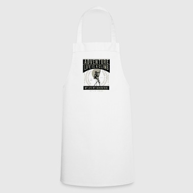 Life Is A Climb2 - Cooking Apron