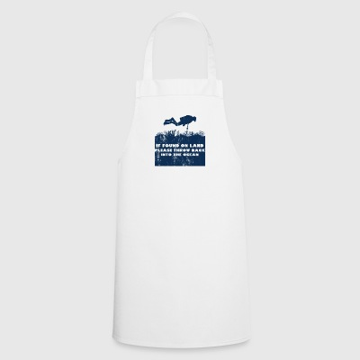 Divers / Tauchsport: If Found On Land, Please - Cooking Apron
