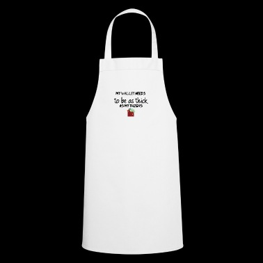 A thick wallet - Cooking Apron