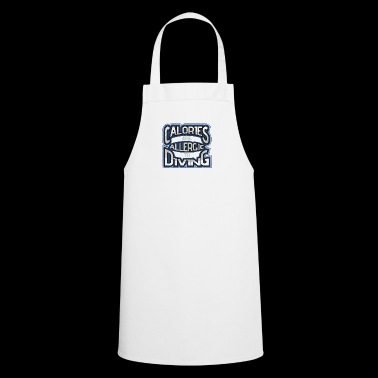 Calories are allergic to dipping - Cooking Apron