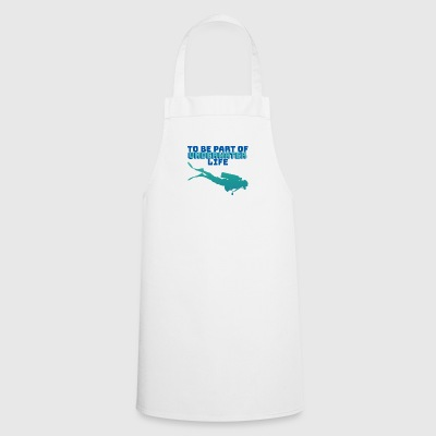 Taucherport: To Be Part Of Underwater Lif - Cooking Apron