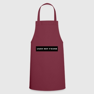 User Not Found - Error message - Cooking Apron