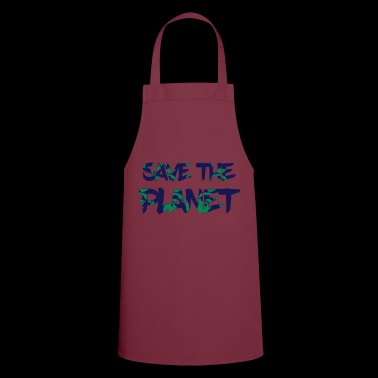 Save the Planet - Save the Earth - Cooking Apron