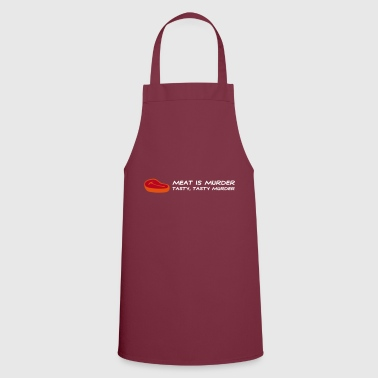 Meat Is Murder. Tasty, Delicious Murder! - Cooking Apron