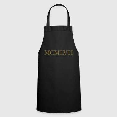 MCMLXVII 1957 Roman birthday year - Cooking Apron