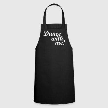 Dance with me! - Cooking Apron