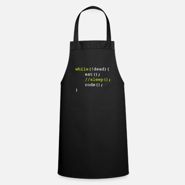Eat While dead - eat sleep code programmer shirt - Cooking Apron