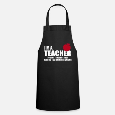 Daughter TEACHER TEACHER DOZENT HAS RIGHT GIFTS SHIRTS - Cooking Apron