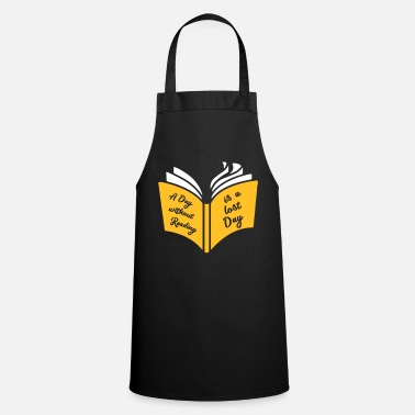 Day A day with day reading is a lost day - Cooking Apron