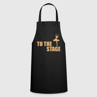Stage to the stage - Cooking Apron