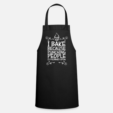 i bake because punching people i - Grembiule da cucina