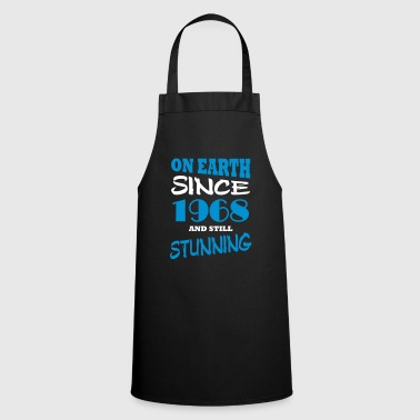 On earth since 1968 and still stunning - Cooking Apron