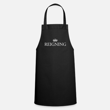 Her Majesty The Queen Gin O'Clock Reigning  - Cooking Apron