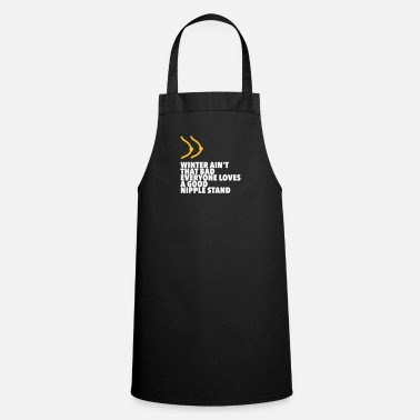Nipples Standing Nipples Are Something Beautiful! - Cooking Apron