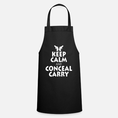 Calm Keep Calm Conceal And Carry tee design for you - Cooking Apron