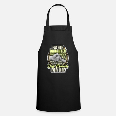Just Father Daughter Best Friends - Cooking Apron