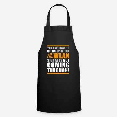 Computer Science Funny Geek Shit Clean Up Wlan Statement - Apron