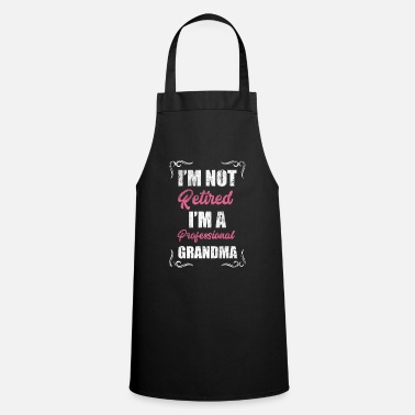 Professional I'm A Professional Grandma Retirement Grandmother - Apron