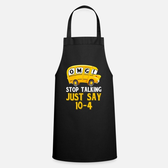 Minus Aprons - Stop Talking Just Say Ten Minus Four Funny School - Apron black