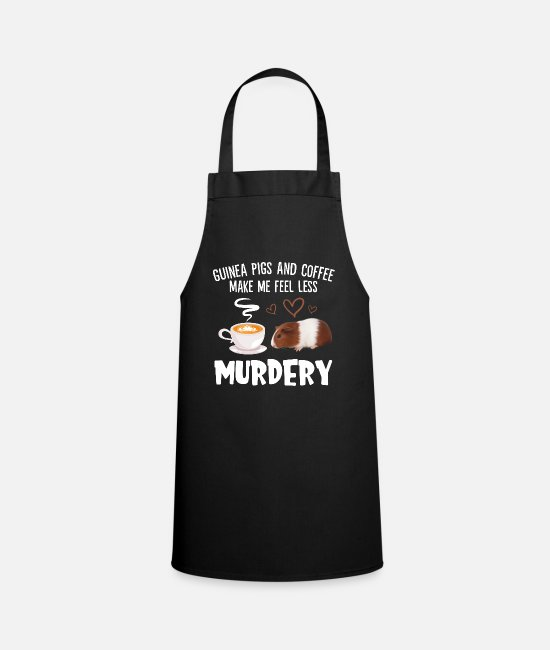 Guinea-Bissau Aprons - Guinea Pigs And Coffee Make Me Feel Less Murdery - Apron black