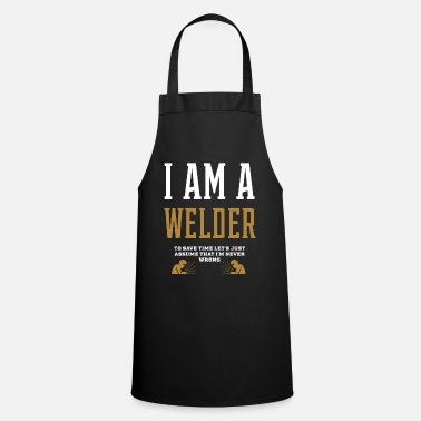 Office Life I Am A WELDER - WELDER Job Gift Funny - Apron