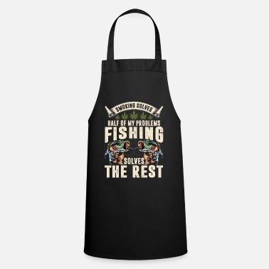 Xmas Solves Half Of My Problems Fishing Solves The Rest - Apron