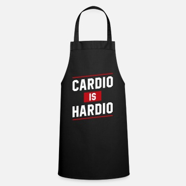 Hebend Cardio ist Hardio - Motivation Workout - Schürze